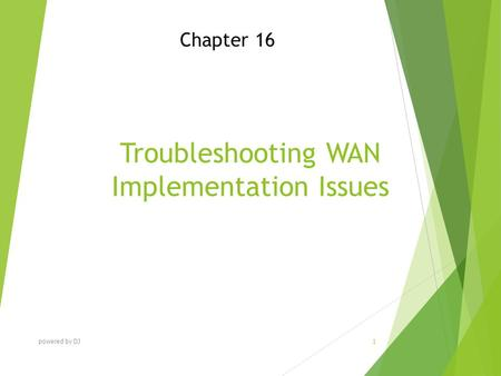 Troubleshooting WAN Implementation Issues