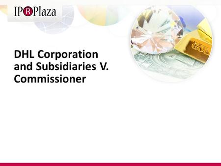 DHL Corporation and Subsidiaries V. Commissioner.
