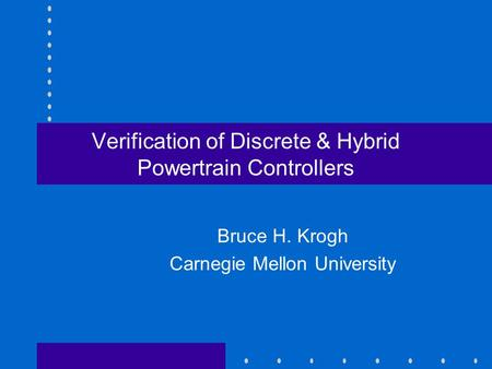 Verification of Discrete & Hybrid Powertrain Controllers