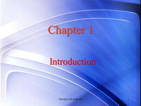 Introduction Chapter 1 Uses of Computer Networks Business ApplicationsBusiness Applications Home ApplicationsHome Applications Mobile.