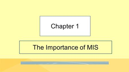 "The Importance of MIS Chapter 1. 1-2 ""But Today, They're Not Enough."" Copyright © 2016 Pearson Education, Inc. Jennifer lacks skills AllRoad Parts needs."