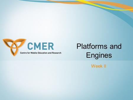 Week II Platforms and Engines. Overview Platforms and Engines Tools and SDKs Netbeans Game Development Walkthrough