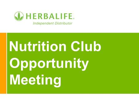 Nutrition Club Opportunity Meeting. 2 Founder – Mark Hughes Established in 1980 In business 32 years 60 million clients 80+ countries $4.2 Billion in.