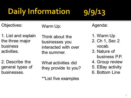 Daily Information 9/9/13 Objectives: