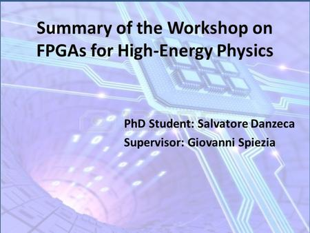 Summary of the Workshop on FPGAs for High-Energy Physics
