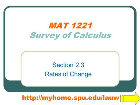 MAT 1221 Survey of Calculus Section 2.3 Rates of Change