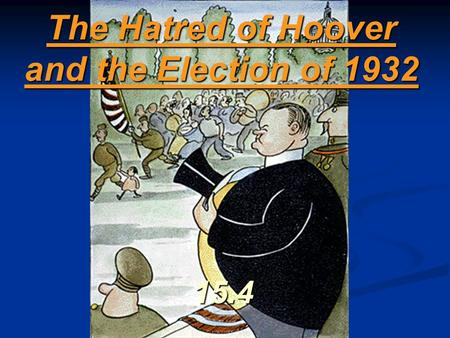 why did roosevelt win the 1932 election essay Franklin delano roosevelt was born on  he did come up with a story about a millionaire faking his death and  shortly before he won the 1932 election,.