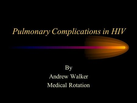 Pulmonary Complications in HIV
