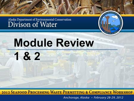 Module Review 1 & 2. According to the CWA, by what year where all pollutant discharges to navigable waters to cease? Module 1 Review 2.