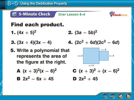 Over Lesson 8–4. Splash Screen Using the Distributive Property Lesson 8-5.