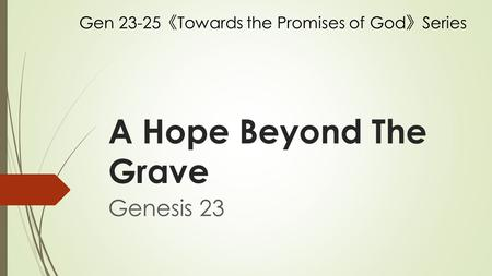 A Hope Beyond The Grave Genesis 23