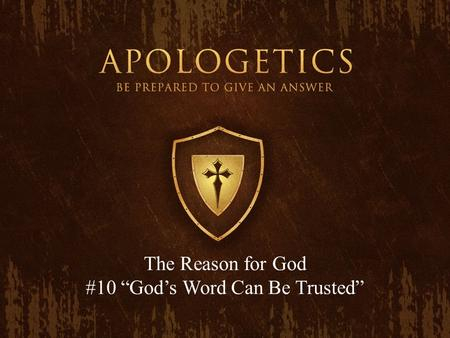 "The Reason for God #10 ""God's Word Can Be Trusted"""