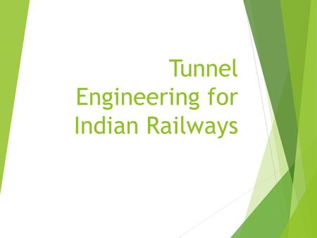 Tunnel Engineering for Indian Railways