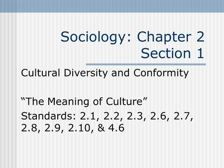 Sociology: Chapter 2 Section 1