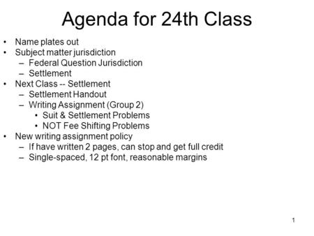 Agenda for 24th Class Name plates out Subject matter jurisdiction