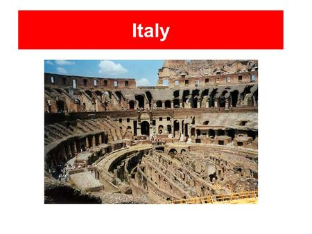 Italy. Important Facts Flag of Italy Capital: Rome Population: 58,147,733 (July 2007 est.)