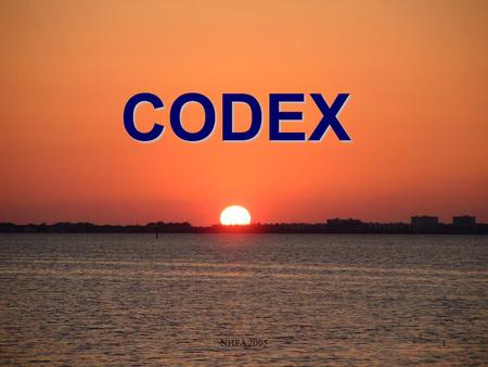 NHFA 20051 CODEX. 2 CODEX Vitamin & Mineral Guidelines PASSED! International Guidelines for Trade Vitamins and Minerals.
