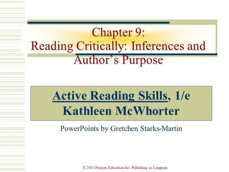 Chapter 9: Reading Critically: Inferences and Author's Purpose