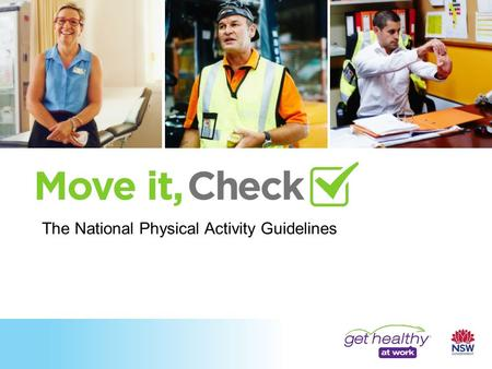 The National Physical Activity Guidelines. Regular physical activity can: Help prevent heart disease, stroke and high blood pressure Reduce the risk of.