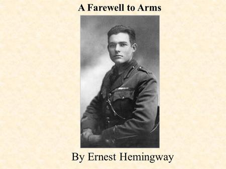 structure of a farewell to arms Ernest hemingway's a farewell to arms plot summary learn more about a  farewell to arms with a detailed plot summary and plot diagram.
