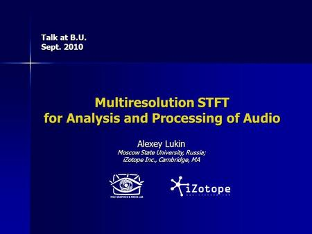 Multiresolution STFT for Analysis and Processing of Audio