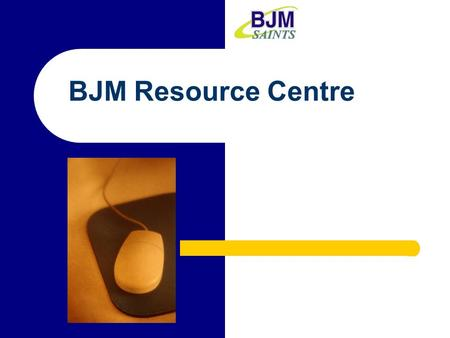 BJM Resource Centre. Student Orientation Research Projects ……………………………………
