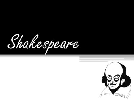 Shakespeare. 1.  How old was Shakespeare when he died?