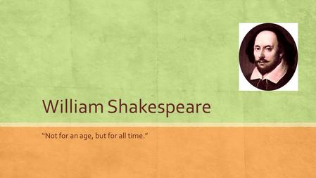 a discussion on the credit william shakespeare has for his plays