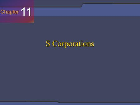 Chapter 11 S Corporations. Basis Limitation for Losses.