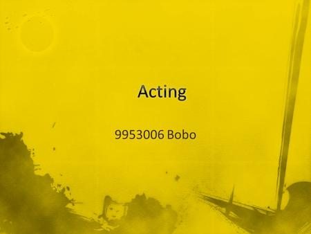 9953006 Bobo. The Actor's Instrument Observation and Imagination Concentration Stage Vocabulary Scene Study.