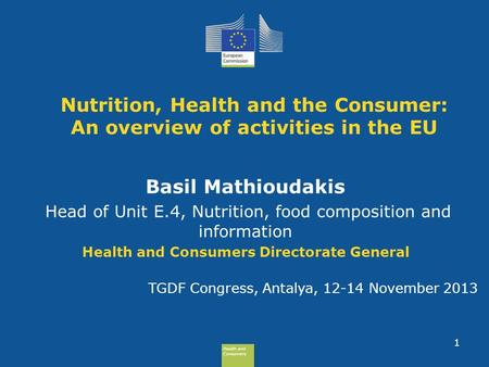 Health and Consumers Health and Consumers Health and Consumers Health and Consumers Nutrition, Health and the Consumer: An overview of activities in the.