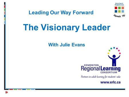 Leading Our Way Forward The Visionary Leader With Julie Evans.