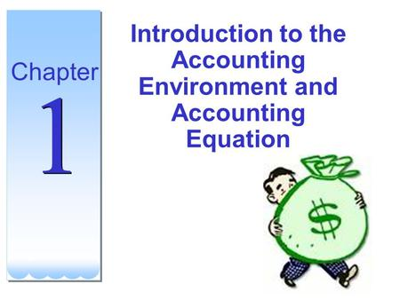 Introduction to the Accounting Environment and Accounting Equation