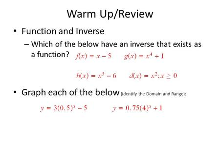 Warm Up/Review Function and Inverse