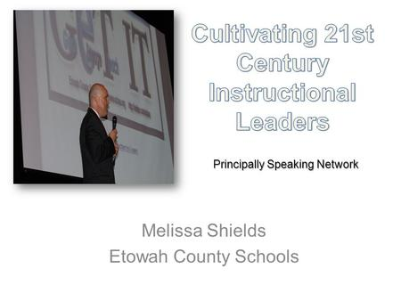 Melissa Shields Etowah County Schools Principally Speaking Network.