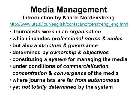 Media Management Introduction by Kaarle Nordenstreng