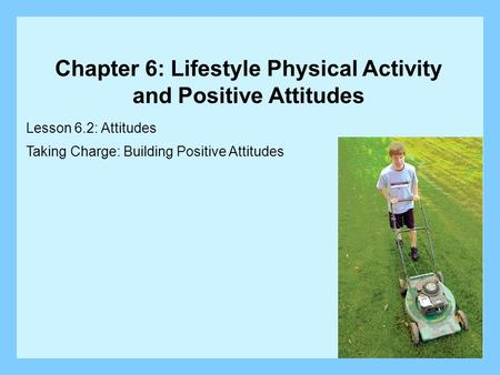 Chapter 6: Lifestyle Physical Activity and Positive Attitudes