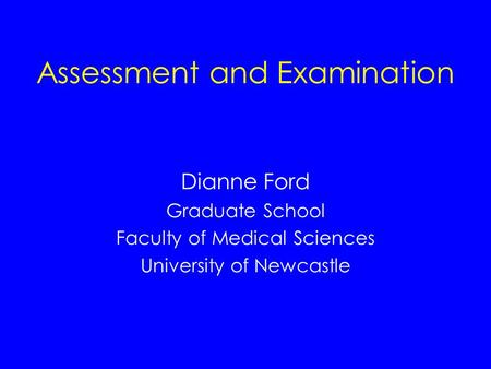 Assessment and Examination