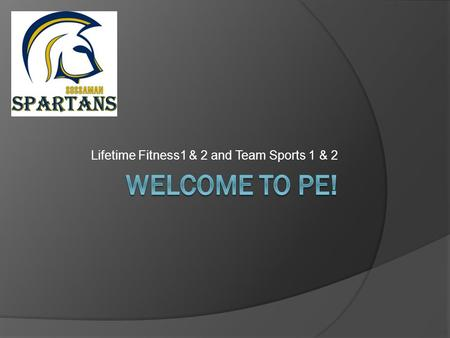 Lifetime Fitness1 & 2 and Team Sports 1 & 2. Your instructors are:  Mr. Brown    480-279-8500  Office Hours:
