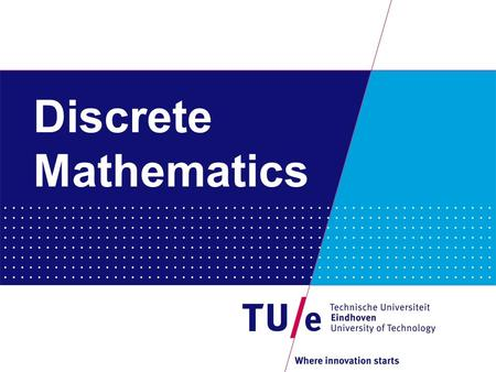 Discrete Mathematics. - Coding Theory and Cryptology www.win.tue.nl/cc - Cryptographic Implementations eindhoven.cr.yp.to - Discrete Algebra and Geometry.