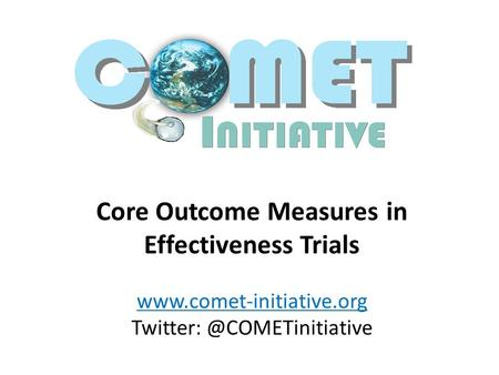Core Outcome Measures in Effectiveness Trials