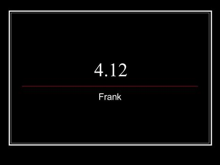 4.12 Frank. # 15 Which of the following is a characteristic of unstructured observation? A. Often records a variety of behaviors B. Uses standard checklists.