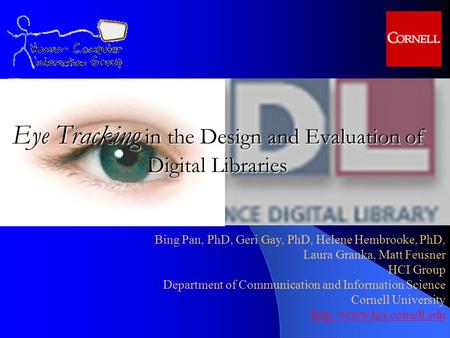 Eye Tracking in the Design and Evaluation of Digital Libraries