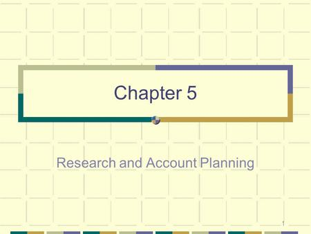 Research and Account Planning