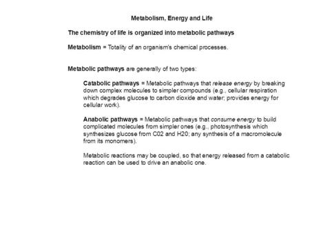 Metabolism, Energy and Life