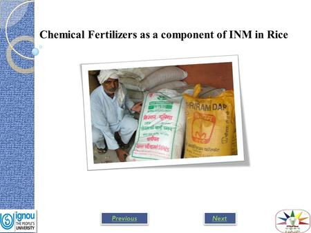 Chemical Fertilizers as a component of INM in Rice Next Previous.