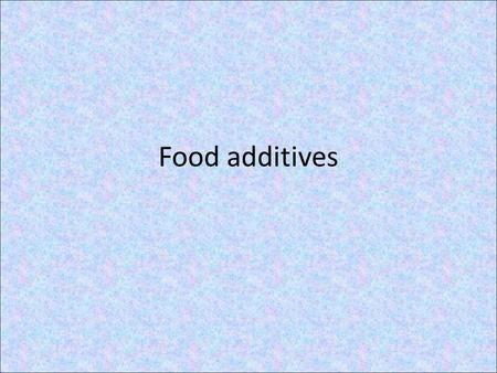 Food additives. What are they? Any substances or chemicals added to food for specific purposes. The Health Canada definition: A food additive is any chemical.