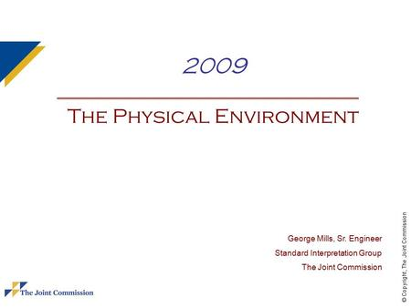 2009 The Physical Environment