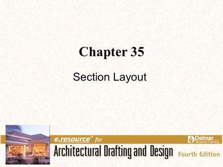Chapter 35 Section Layout.