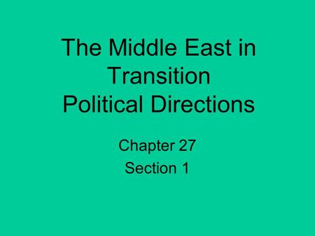 The Middle East in Transition Political Directions
